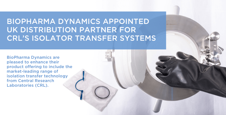 Aseptic transfer made simple – BioPharma Dynamics appointed UK distribution partner for CRL's isolator transfer systems