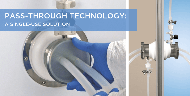 Pass-Through Technology: A single-use solution
